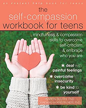 Kirjaesittely: The Self-Compassion Workbook for Teens